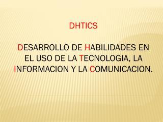 DHTICS
