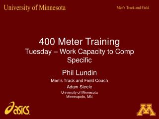400 Meter Training Tuesday – Work Capacity to Comp Specific