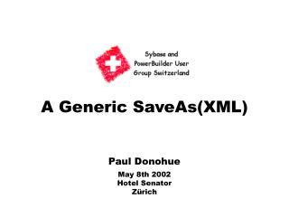 A Generic SaveAs(XML)