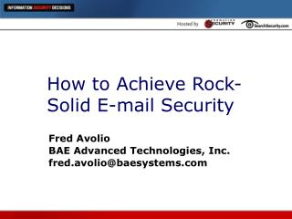 How to Achieve Rock-Solid E-mail Security