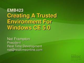 EMB423 Creating A Trusted Environment For   Windows CE 5.0