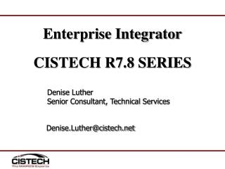 Enterprise Integrator  CISTECH R7.8 SERIES