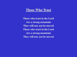 Those Who Trust