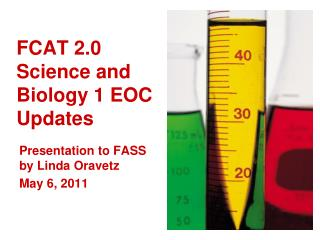 FCAT 2.0 Science and Biology 1 EOC  Updates