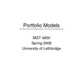 MGT 4850 Spring 2008 University of Lethbridge