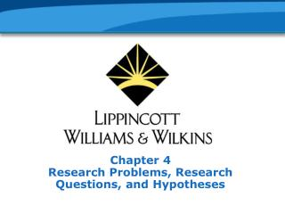 Chapter 4 Research Problems, Research Questions, and Hypotheses