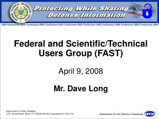 Federal and ScientificTechnical Users Group FAST