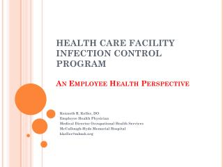 HEALTH CARE FACILITY INFECTION CONTROL PROGRAM  An Employee Health Perspective