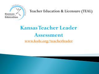 Teacher Education & Licensure (TEAL)