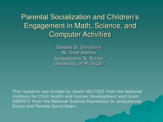 Parental Socialization and Children s Engagement in Math, Science, and Computer Activities