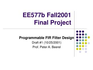 EE577b Fall2001  Final Project