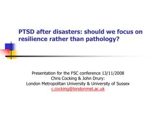 PTSD after disasters: should we focus on  resilience rather than pathology