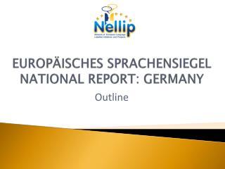 EUROPÄISCHES SPRACHENSIEGEL NATIONAL REPORT: GERMANY