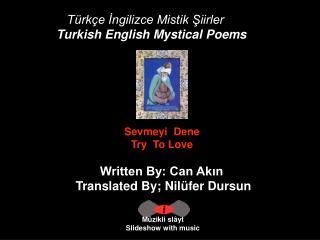 Türkçe İngilizce Mistik Şiirler Turkish English Mystical Poems