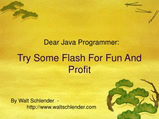 Try Some Flash For Fun And Profit