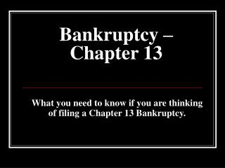 Bankruptcy – Chapter 13