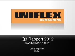 Q3 Rapport 2012 Stockholm  2012-10-23
