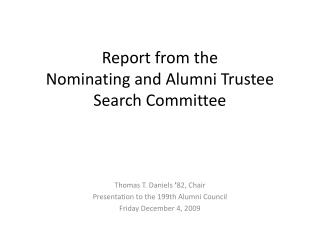 Report  from the Nominating and Alumni Trustee Search Committee