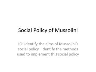 Social  Policy  of Mussolini