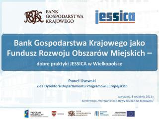 Bank Gospodarstwa Krajowego jako Fundusz Rozwoju Obszarów Miejskich  –