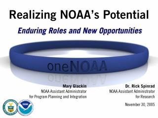 Realizing NOAA s Potential