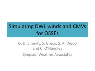 Simulating DWL winds and CMVs for OSSEs