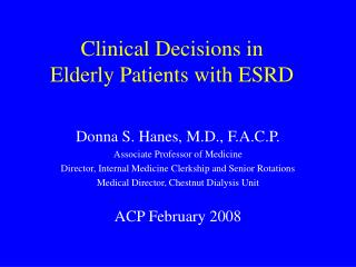Clinical Decisions in  Elderly Patients with ESRD