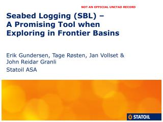 Seabed Logging (SBL) –  A Promising Tool when  Exploring in Frontier Basins