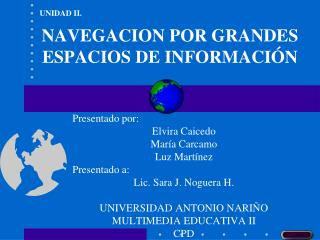 NAVEGACION POR GRANDES ESPACIOS DE INFORMACIÓN