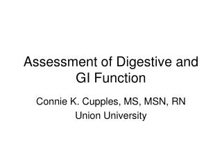 Assessment of Digestive and GI Function