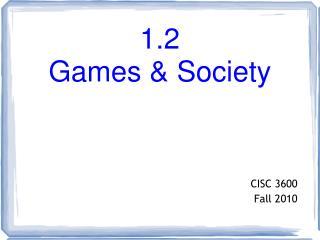 1.2  Games & Society