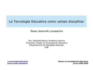 La Tecnología Educativa como campo disciplinar