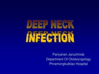 Pariyanan Jaruchinda Department Of Otolaryngology Phramongkutklao Hospital