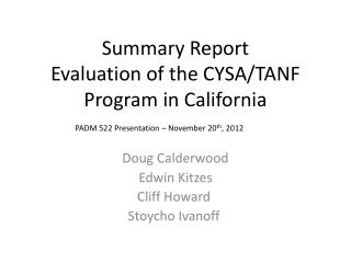 Summary Report Evaluation of the CYSA/TANF Program in California