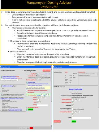Vancomycin Dosing Advisor 7/9/2012/ hf