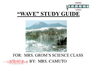 """""""WAVE"""" STUDY GUIDE"""