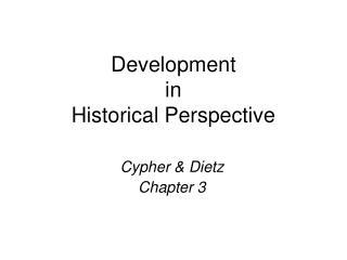 Development  in  Historical Perspective