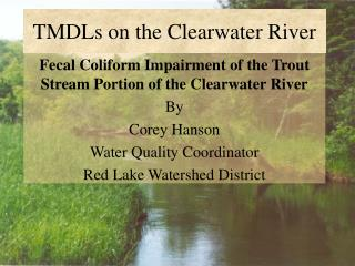 TMDLs on the Clearwater River