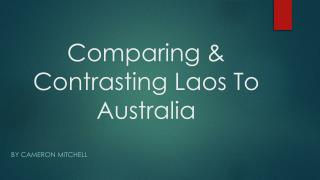 Comparing & Contrasting Laos To Australia