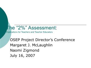 "The ""2%"" Assessment: Implications for Teachers and Teacher Educators"