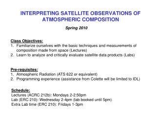INTERPRETING SATELLITE OBSERVATIONS OF ATMOSPHERIC COMPOSITION