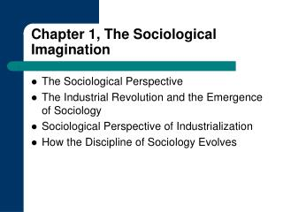 Chapter 1, The Sociological Imagination