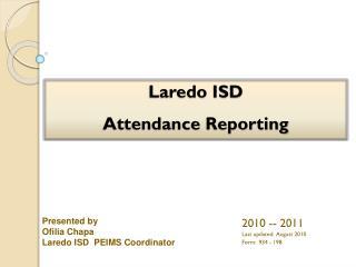 Laredo ISD  Attendance Reporting
