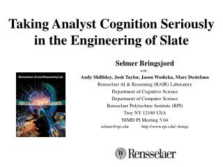 Taking Analyst Cognition Seriously in the Engineering of Slate