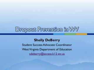 Dropout Prevention in WV