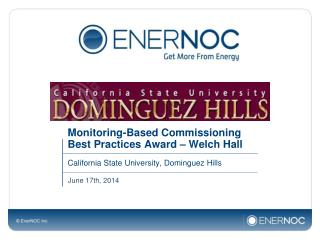 Monitoring-Based Commissioning Best Practices Award � Welch Hall