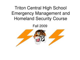 Triton Central High School Emergency Management and Homeland Security Course