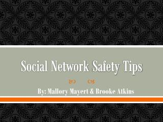 Social Network  S afety  T ips