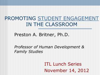 PROMOTING  STUDENT ENGAGEMENT  IN THE CLASSROOM