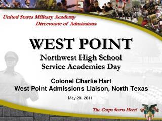 WEST POINT Northwest High School  Service Academies Day